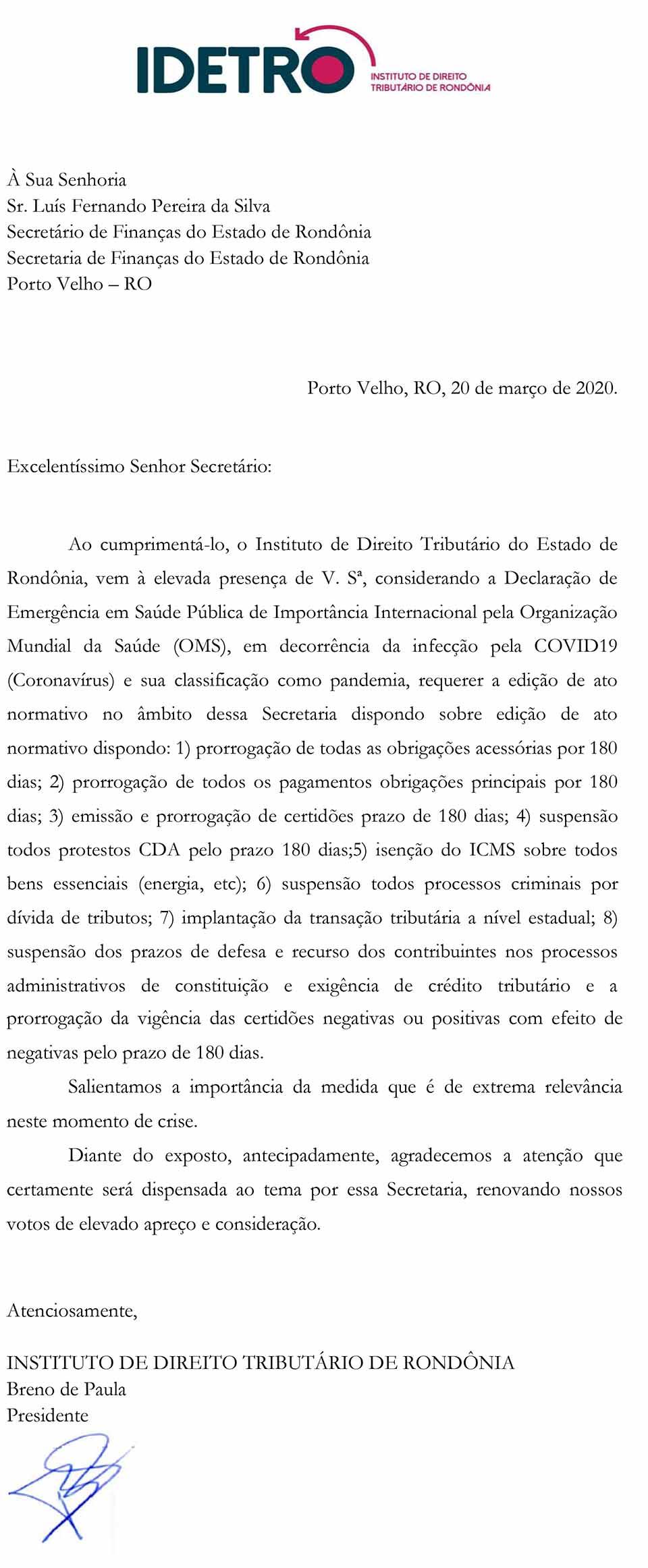 Instituto de Direito Tributário pede à SEFIN RO medidas de proteção aos contribuintes e a economia